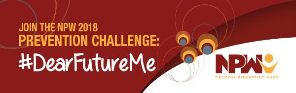 Join the NPW 2018 Prevention Challenge: #DearFutureMe